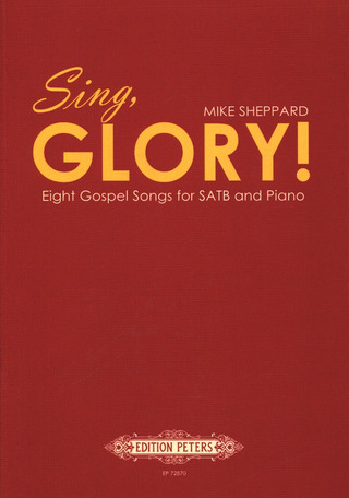 Mike Sheppard: Sing, Glory!