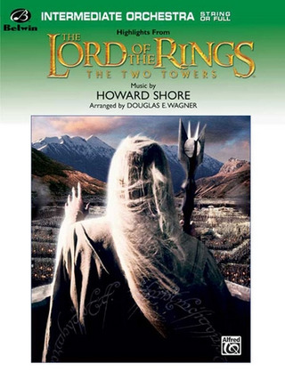 Howard Shore: Lord Of The Rings - The Two Towers (Highlights)