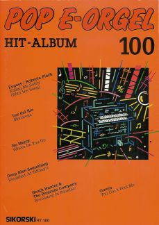 Pop E-Orgel Hit-Album 100