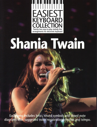 Twain Shania: Easiest Keyboard Collection Shania Twain MLC