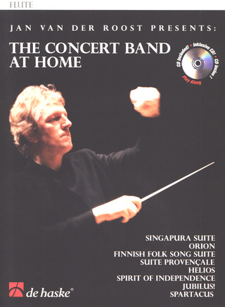Jan van der Roost: The Concert Band At Home