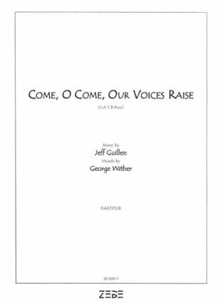 Whiter George: Come O Come Our Voices Raise