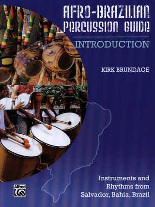 Kirk Brundage: Afro-Brazilian Percussion Guide