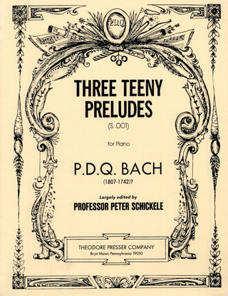 P.D.Q. Bach: 3 Teeny Preludes