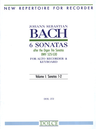 Johann Sebastian Bach: 6 Sonatas after the Organ Trio Sonatas BWV 525-530