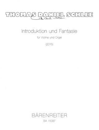 Thomas Daniel Schlee: Introduktion und Fantasie