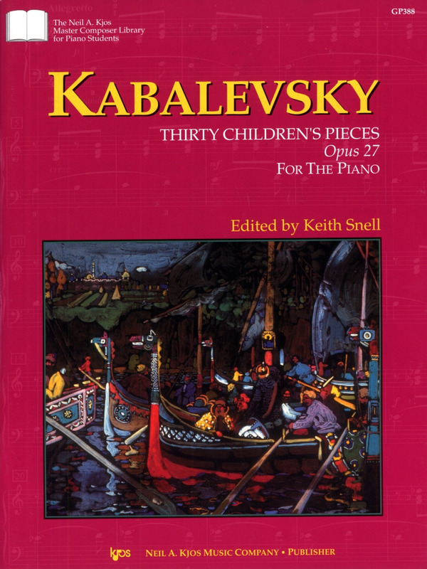 Dmitri Kabalewski: 30 Children's Pieces op. 27