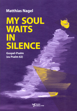 Matthias Nagel: My Soul waits in Silence