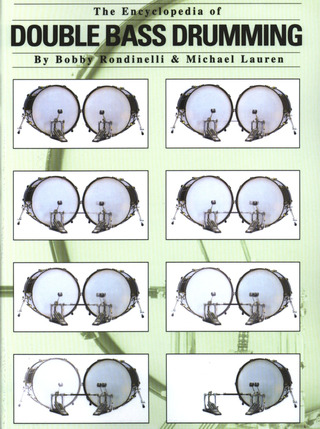 Bobby Rondinelli et al.: The Encyclopedia of Double Bass Drumming