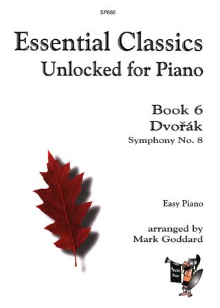 Antonín Dvořák: Essential Classics Unlocked for Piano 6