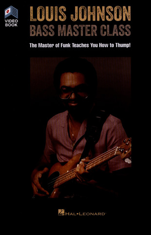 Louis Johnson: Bass Master Class