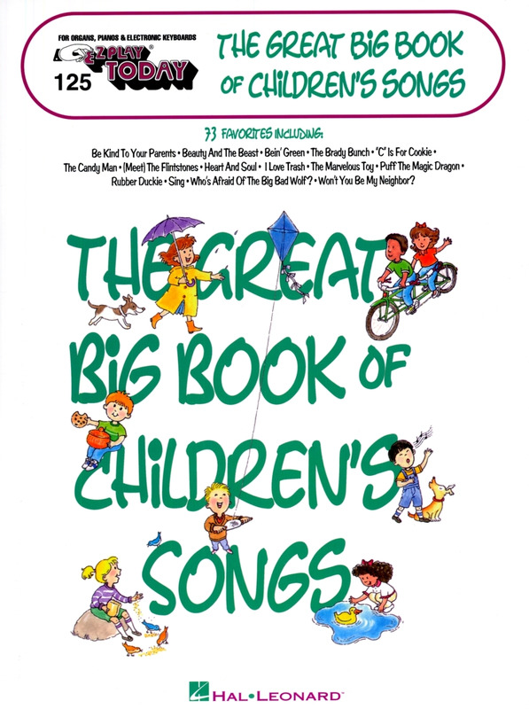 E-Z Play Today 125: Great Big Book Of Children's Songs