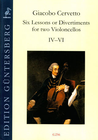 Giacobo Cervetto: Six Lessons or Divertiments for two Violoncellos op. 4