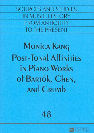 Monica Kang: Post-tonal Affinities in Piano Works of Bartók, Chen and Crumb