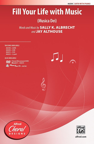 Sally K. Albrecht y otros.: Fill Your Life with Music