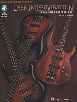 Ed Friedland: Bass Improvisation Complete Guide To Soloing Book/Cd