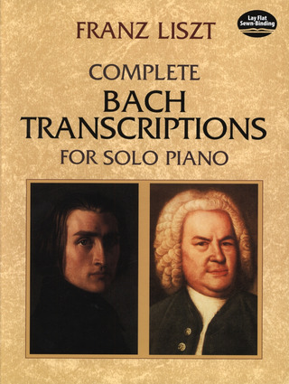 Franz Liszt: Liszt Complete Bach Transcriptions For Solo Piano