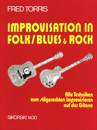 Torris Fred: Improvisation in Folk/ Blues & Rock