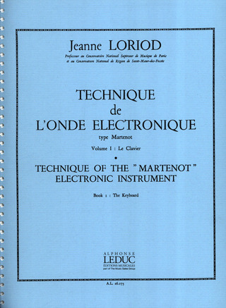 "Jeanne Loriod: Technique of the ""Martenot"" electronic instrument 1"