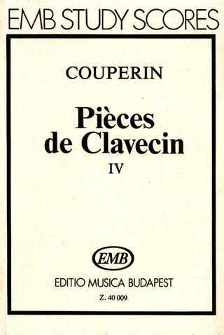François Couperin: Pieces De Clavecin 4