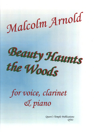 Malcolm Arnold: Beauty Haunts The Woods