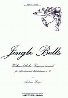 Berger Andreas: Jingle Bells
