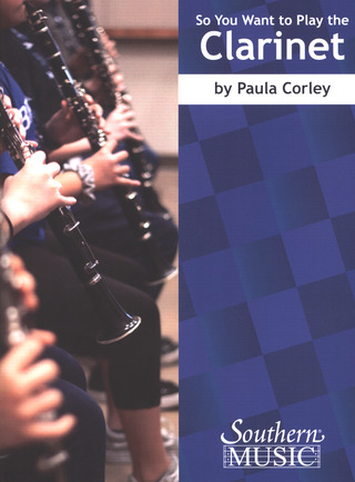 Paula Corley: So You Want to Play the Clarinet