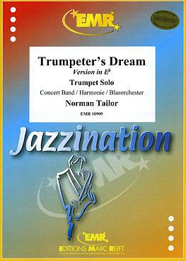 Tailor, Norman: Trumpeter's Dream
