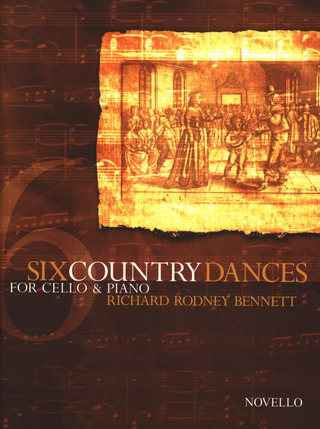 Richard Rodney Bennett: Bennett, Rr Six Country Dances Cello And Piano