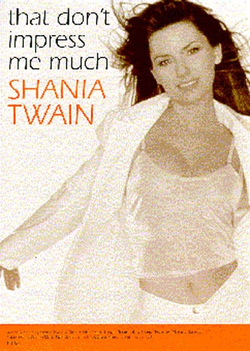 Twain Shania: That Don't Impress Me Much