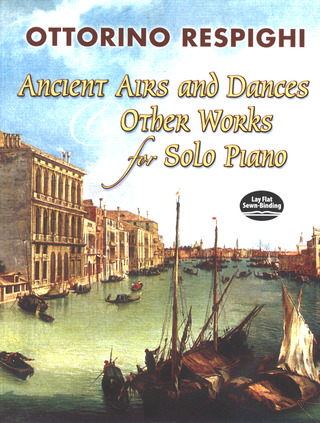 Ottorino Respighi: Ancient Airs + Dances + Other Works