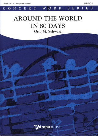 Otto M. Schwarz: Around The World In 80 Days