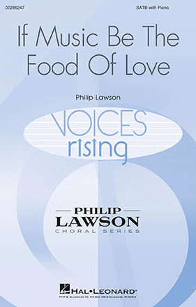 Philip Lawson: If Music Be the Food of Love
