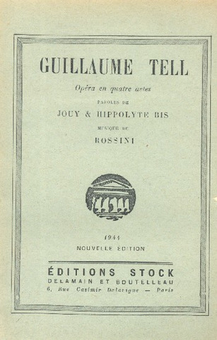 Gioachino Rossini et al.: Guillaume Tell/ Guglielmo Tell – Libretto