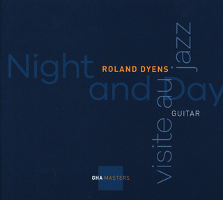 Roland Dyens: Night and Day – Visite au Jazz