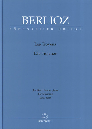 Hector Berlioz: Les Troyens Hol. 133
