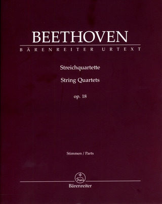 Ludwig van Beethoven: Streichquartette op. 18