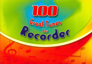 100 Great Tunes for Recorder