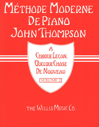 John Thompson: Méthode moderne de piano 2