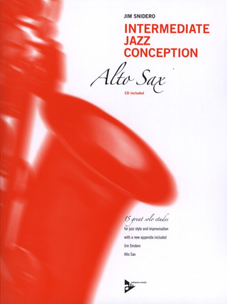 Jim Snidero: Intermediate Jazz Conception – Alto Saxophone