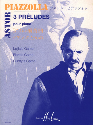 Astor Piazzolla: 3 Preludes