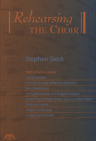 Stephen Sieck: Rehearsing the Choir