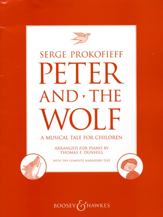 Sergueï Prokofiev: Peter and The Wolf op. 67