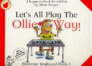 Alison Hedger: Lets All Play The Ollie Way 2 Book Only
