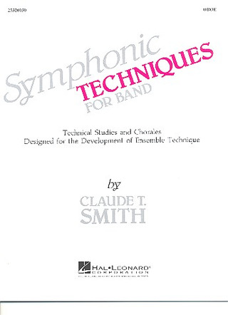 Claude Thomas Smith: Symphonic Techniques for Band