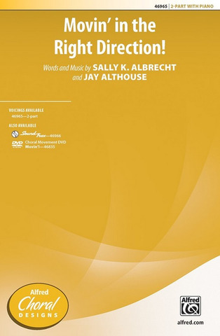 Sally K. Albrecht y otros.: Movin' in the Right Direction!