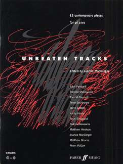 Unbeaten Tracks - 12 Contemporary Pieces For Piano