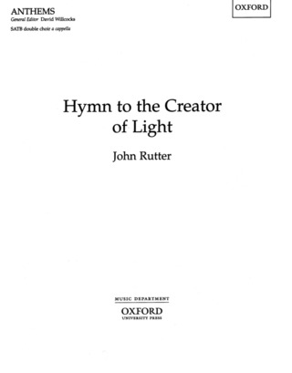 John Rutter: Hymn to the Creator of Light