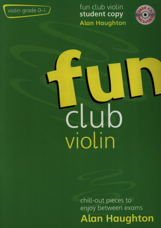 Alan Haughton: Fun Club Violin Grade 0-1