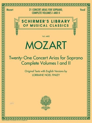 Wolfgang Amadeus Mozart: 21 Concert Arias For Soprano - Complete Volumes 1 And 2